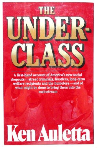 The Underclass: Auletta, Ken