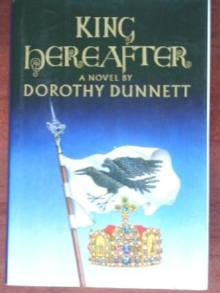 King Hereafter: Dorothy Dunnett