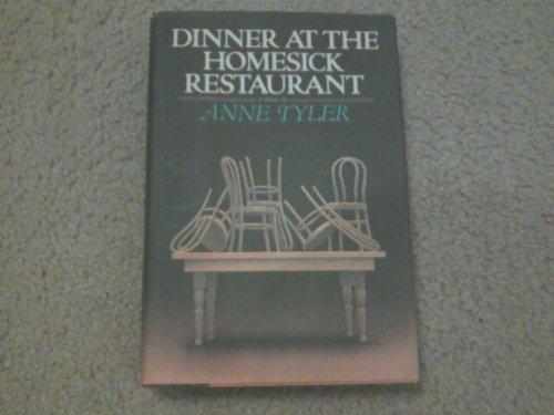 DINNER AT THE HOMESICK RESTAURANT: Tyler, Anne
