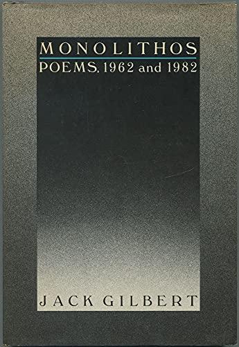 Monolithos: Jack Gilbert
