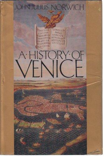 9780394524108: A HISTORY OF VENICE