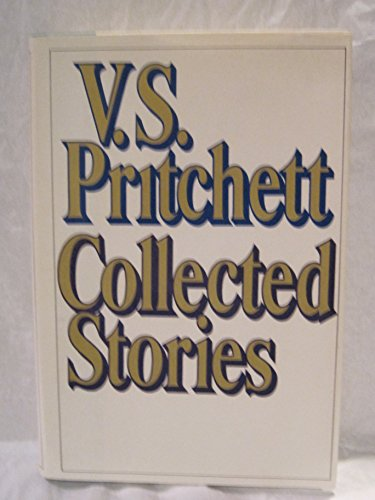 Collected Stories - 1st Edition/1st Printing: Pritchett, V. S.