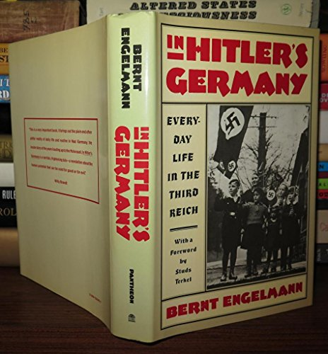In Hitler's Germany: Engelmann, Bernt