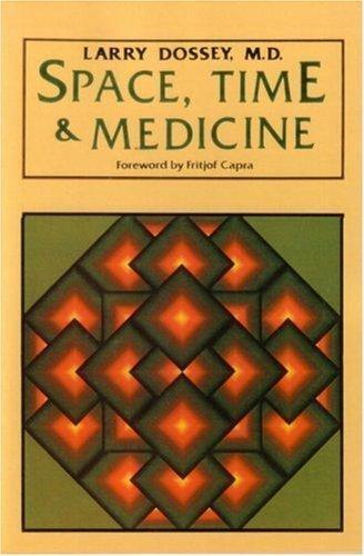 9780394524658: Space, Time & Medicine