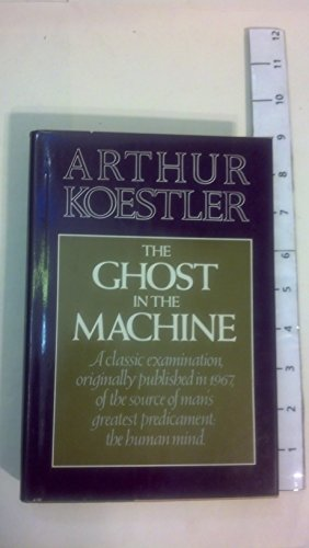 Ghost in the Machine (The Danube Edition): Koestler, Arthur