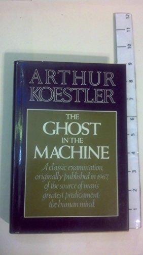Ghost in the Machine (The Danube Edition): Koestler, Arthur