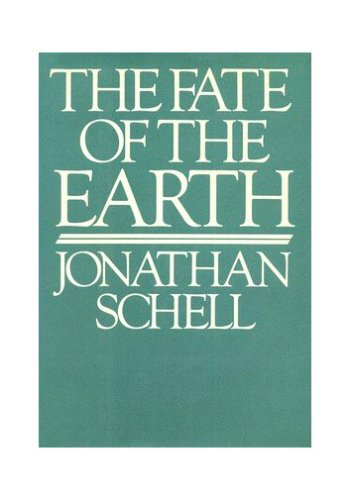 9780394525594: The Fate of the Earth