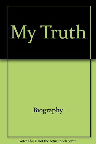 9780394525624: My truth (Grove Press Eastern philosophy and literature series)