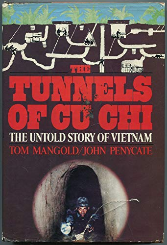 The Tunnels of Cu-Chi: Mangold, Tom