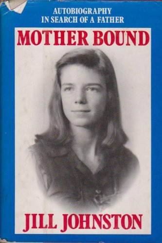 9780394527574: Mother Bound: Autobiography in Search of a Father