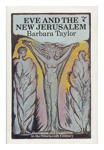 9780394527666: Eve and the New Jerusalem: Socialism and feminism in the nineteenth century