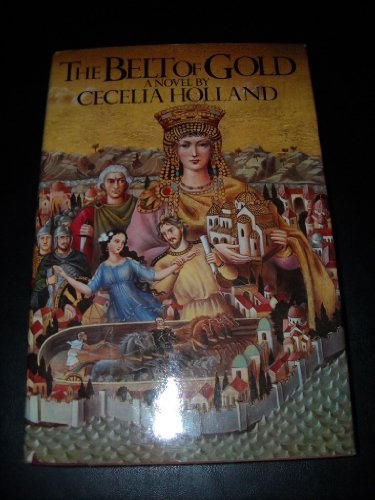 The Belt of Gold (signed): HOLLAND, CECELIA