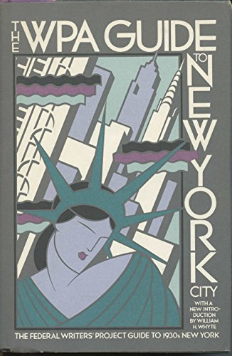 9780394527925: The WPA guide to New York City: The Federal Writers' Project guide to 1930s New York
