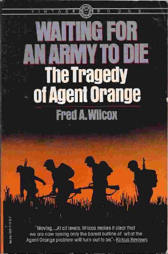 9780394527970: Waiting for an army to die: The tragedy of Agent Orange