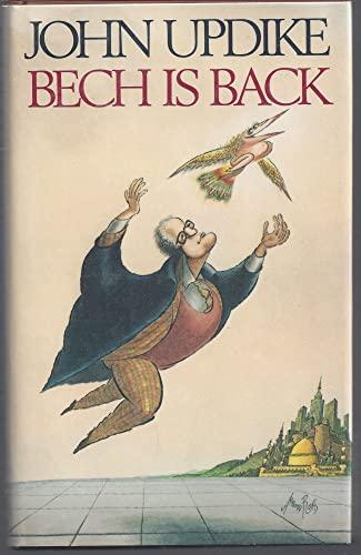 Bech Is Back: Updike, John
