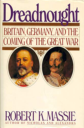 9780394528335: Dreadnought: Britain, Germany, and the Coming of the Great War