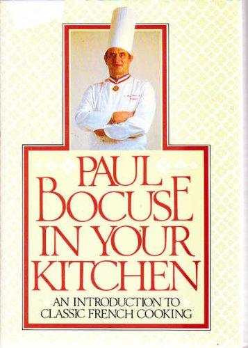 Paul Bocuse in Your Kitchen: Bocuse, Paul