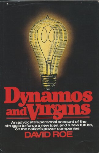 Dynamos and Virgins: Roe, David