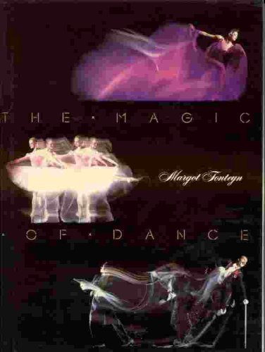 The Magic of Dance (0394529065) by Fonteyn, Margot