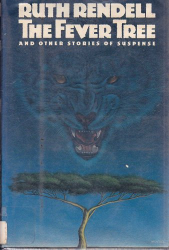 9780394529165: The Fever Tree and Other Stories of Suspense
