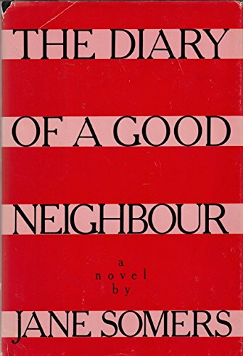 9780394529707: The Diary of a Good Neighbour