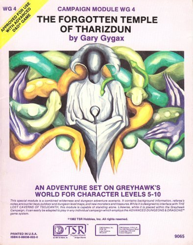 The Forgotten Temple of Tharizdun, Advanced Dungeon and Dragons Module Wg-4: Gygax, Gary