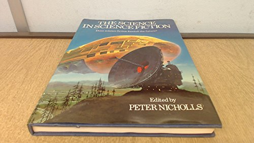 The Science in Science Fiction: Peter Nicholls