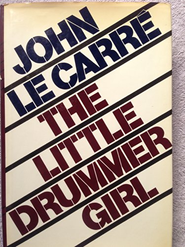 The Little Drummer Girl: Le Carre, John