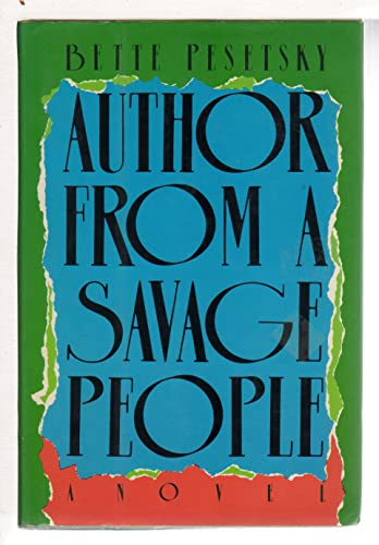 9780394530338: Author From a Savage People