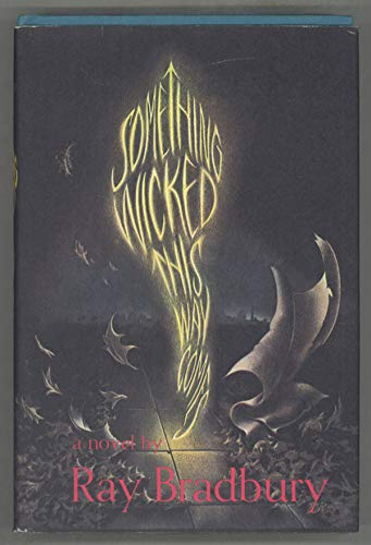 Something Wicked this Way Comes (Signed): Bradbury, Ray