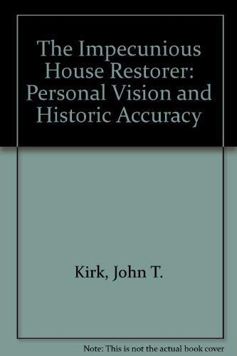 9780394530512: The Impecunious House Restorer: Personal Vision and Historic Accuracy