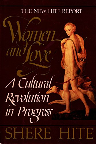 9780394530529: Women and Love: A Cultural Revolution in Progress : The Hite Report