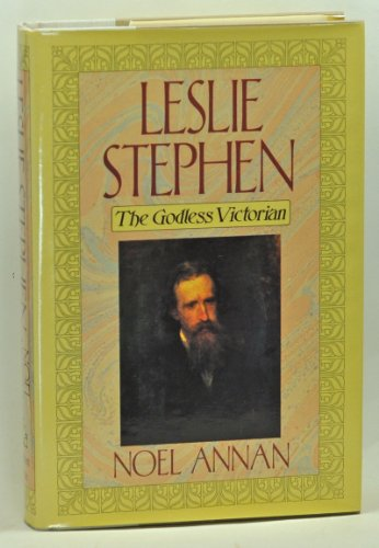 9780394530611: Leslie Stephen: The Godless Victorian