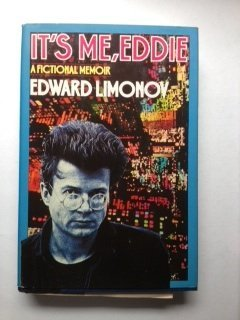 It's me, Eddie: A fictional memoir: E?duard Limonov