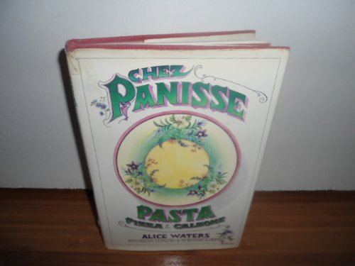 Chez Panisse Pasta, Pizza And Calzone (Inscribed By Alice Waters)