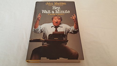 Hey,Wait a Minute (I Wrote a Book!): Madden, John; Anderson, Dave