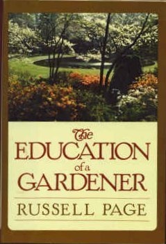 9780394531342: The Education of a Gardener