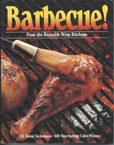 9780394531373: Barbecue!: From the Reynolds Wrap Kitchens