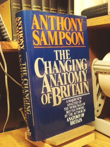 9780394531434: The Changing Anatomy of Britain