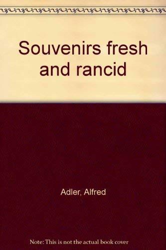 Souvenirs Fresh and Rancid: Alfred Adler
