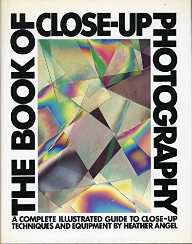 9780394532325: Book of Close-Up Photography