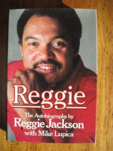 Reggie: The Autobiography: Jackson, Reggie
