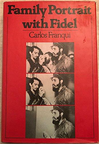 9780394532608: Family Portrait With Fidel: A Memoir