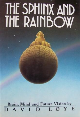 SPHINX AND THE RAINBOW: Loye, David