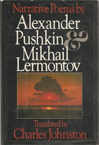 Narrative Poems by Alexander Pushkin & Mikhail Lermontov (0394533259) by Alexander Pushkin; Mikhail Lermontov