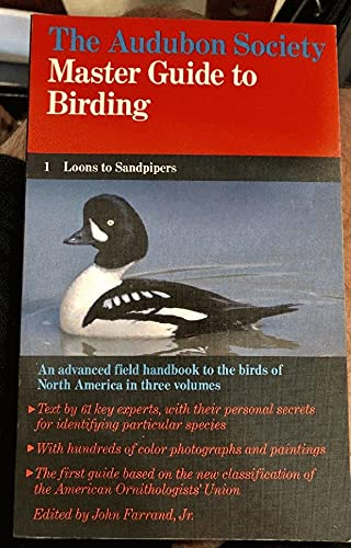 The Audubon Society. Master Guide to Birding. Bnd 1: Loons to Sandpipers;.