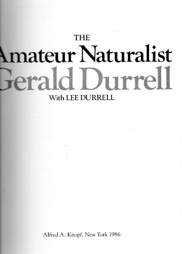 9780394533902: The Amateur Naturalist