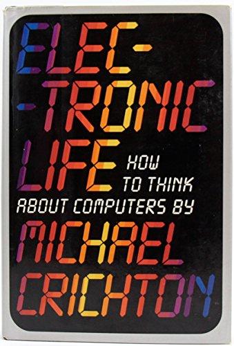 Electronic Life: Crichton, Michael
