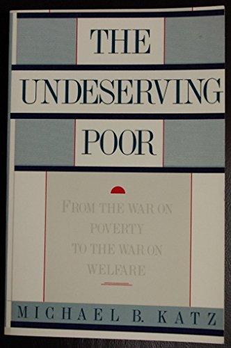 9780394534572: Undeserving Poor