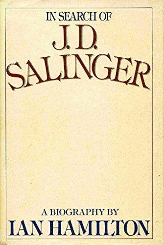 In Search of J. D. Salinger, A: Ian Hamilton